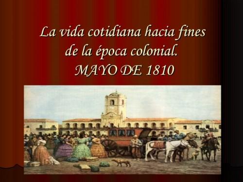 información de diferentes aspectos de la época colonial de 1810