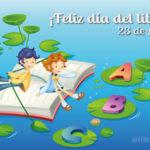 Imágenes con lindas palabras para conmemorar el Día del libro y del Idioma