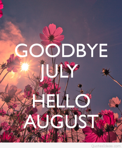 goodbye-july-hello-august-11