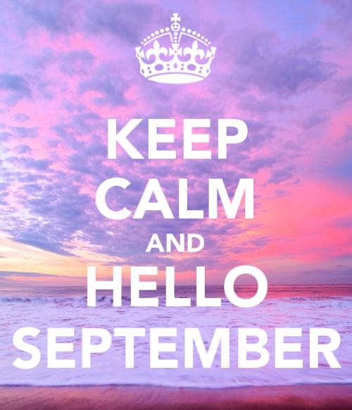 keep-calm-and-hello-september-1