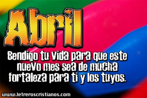 Abril-bendigo-tu-vida