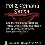 Frases cristianas para descargar y compartir en el WhatsApp de Semana Santa