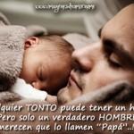Imágenes con frases bonitas para dedicarle a Papi hoy: Feliz Día del Padre!