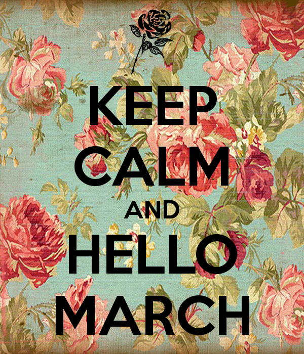 keep-calm-and-hello-march-1