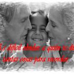 Imágenes con Frases bonitas para regalar a los abuelos