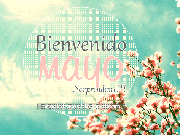 BienvenidoMayo