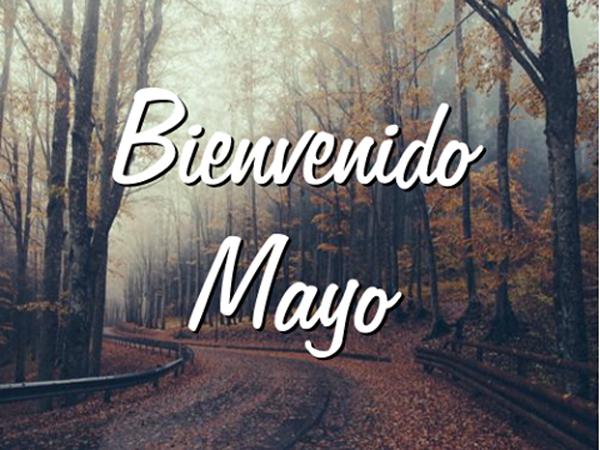 BienvenidoMayo10