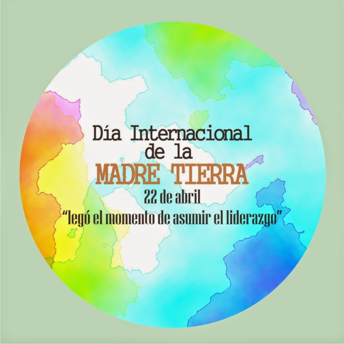 DD 22 abril Dia Int. MadreTierra