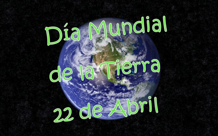 Dia Mundial de la Tierra-22deAbril