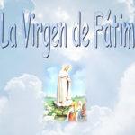 13 de mayo Día de Nuestra señora de Fátima: Imágenes lindas para celebrar este día