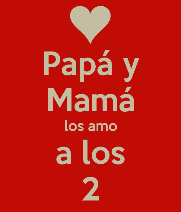 papá-y-mamá-los-amo-a-los-2