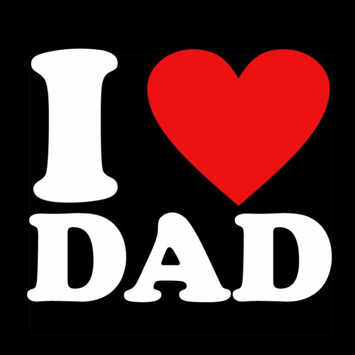 I LOVE DAD T SHIRT BLACK