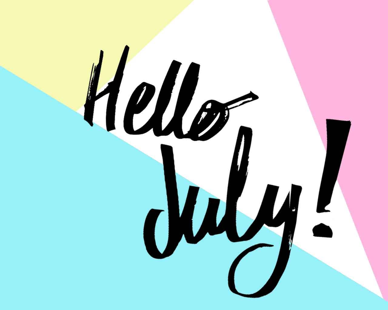hello-july-1240x1040