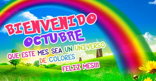 Imagen de arco iris con frase de Octubre. http://fechaespecial.com/