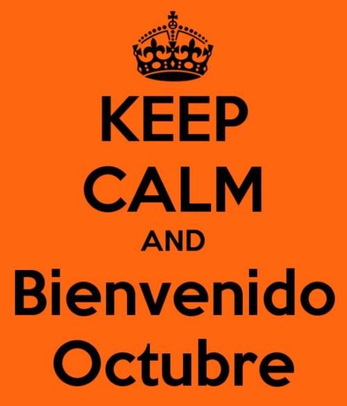 keep-calm-an-bienvenido-octubre