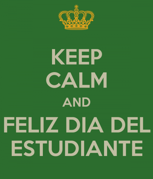 keep-calm-and-feliz-dia-del-estudiante-4