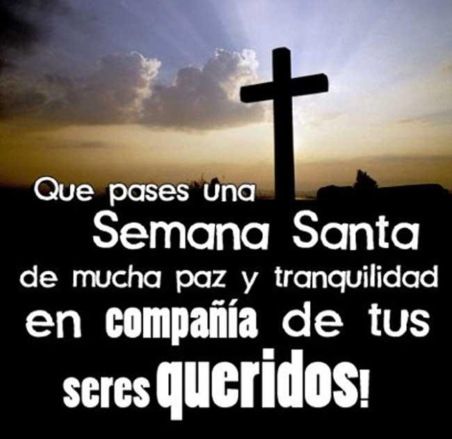 Imagenes De Semana Santa 2019 Con Frases Para Compartir Y