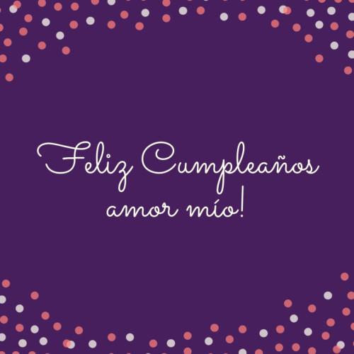 Felicitaciones De Cumpleaños Para Un Amor Con Frases Y Mensajes